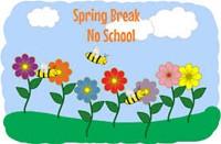 Spring Break NO SCHOOL March 26-April 2